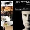 Fotoblog Piotra Wyrzykowskiego
