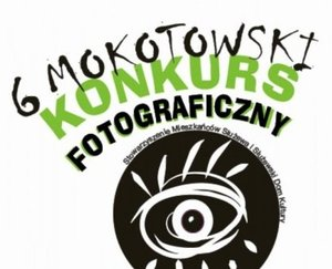 VI Mokotowski Konkurs Fotograficzny
