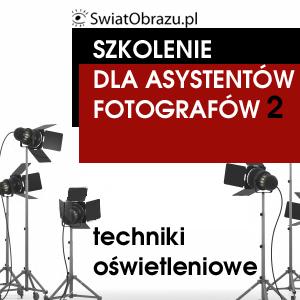 Asystent fotografa  - podstawy