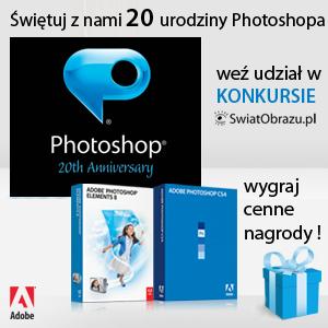 """Konkurs """"Świętuj z nami 20 urodziny Photoshopa"""" i wygraj Adobe Photoshop CS4"""