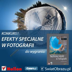 """Konkurs fotograficzny """"Efekty specjalne w fotografii"""" - rozstrzygnięty!"""