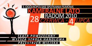 """Ogólnopolskie Spotkania Filmowe """"Kameralne Lato""""  w Radomiu"""