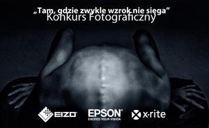 """Konkurs fotograficzny EIZO - """"Tam, gdzie zwykle wzrok nie sięga"""""""