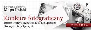 "Konkurs ""Fotokultura. Literacko-filmowa mapa Polski"""