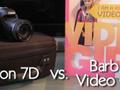 Canon 7D versus filmująca lalka Barbie - test porównawczy