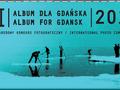 Album dla Gdańska 2010 - III Międzynarodowy Konkurs Fotograficzny