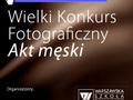 Wielki Konkurs Fotograficzny Akt Męski