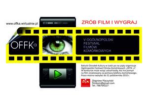 """V Ogólnopolski Festiwal Filmów Komórkowych """"OFFK-a"""""""