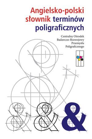 Angielsko-polski słownik terminów poligraficznych