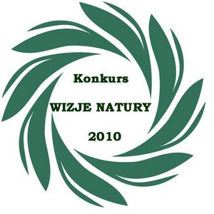 """Międzynarodowy Konkurs Pokazów Zdjęć """"WIZJE NATURY 2010"""""""