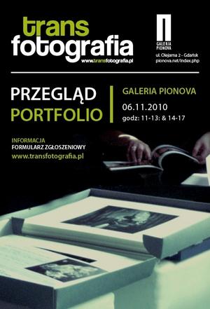 I Przegląd Portfolio w ramach Międzynarodowego Festiwalu Transfotografia 2010