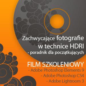 Zachwycające fotografie w technice HDRI - film szkoleniowy dla początkujących