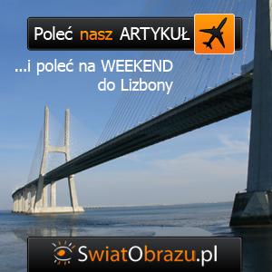 Poleć artykuł i poleć na weekend do Lizbony - gratulujemy Zwycięzcy II edycji tygodniowej