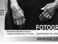 Krystyna Łyczywek - wystawa fotografii