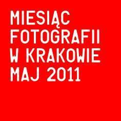 Miesiąc Fotografii w Krakowie 2011 - zapowiedź