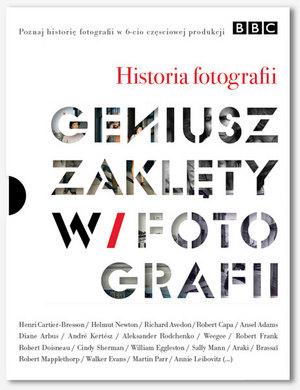 """Polecamy książki,  albumy i filmy dla fotografa - BBC, """"Geniusz zaklęty w Fotografii"""""""