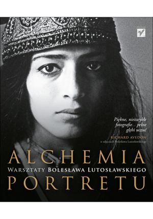 """Nowa książka wydawnictwa Helion - """"Alchemia portretu. Warsztaty Bolesława Lutosławskiego"""""""
