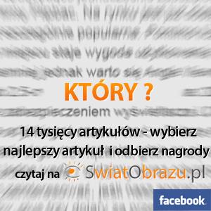 """Konkurs dla Czytelników serwisu SwiatObrazu.pl """"Najlepszy artykuł"""""""