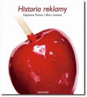 """Polecamy książki, albumy i filmy dla fotografa - S. Pincas i M. Loiseau, """"Historia reklamy"""""""