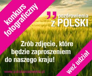 """Konkurs fotograficzny """"Pozdrowienia z Polski"""""""