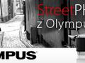 Street Photo z Olympus PEN: Fotografia uliczna - budujemy cykl
