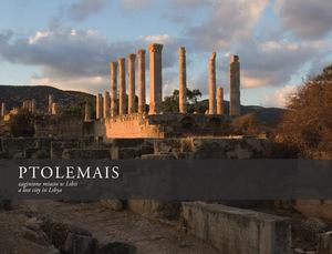 """""""Ptolemais zaginione miasto w Libii"""" - wykopaliska archeologiczne w obiektywie"""