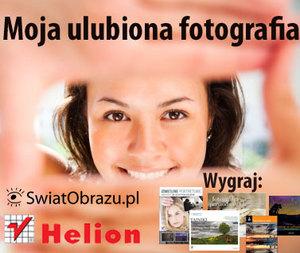 """Nowy cykl """"Moja ulubiona fotografia"""" - zaprezentuj swoją twórczość"""