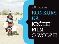 Krótki film o wodzie - konkurs Polskiej Akcji Humanitarnej