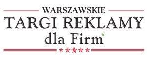 Targi Reklamy dla Firm już 30 maja w Warszawie