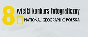 8 Wielki Konkurs Fotograficzny National Geographic Polska