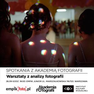 Bezpłatne warsztaty Akademii Fotografii i Empik Foto już 26 września w Warszawie