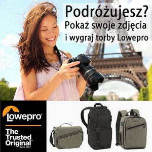 """Ostatnie dni trwania konkursu """"Podróżujesz? Pokaż swoje zdjęcia i wygraj torby Lowepro"""""""