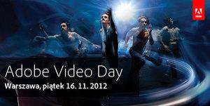 Adobe Video Day 2012 już 16 listopada w Warszawie