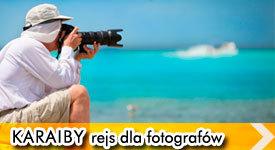 Karaiby 2013: Rejs dla fotografów