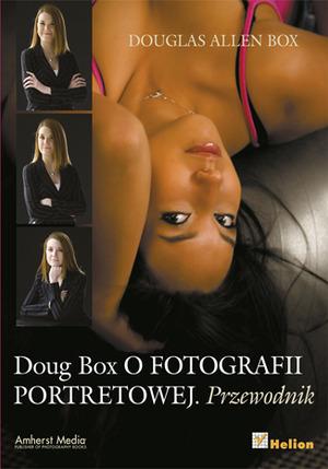"""""""Doug Box o fotografii portretowej. Przewodnik"""" - nowa książka w ofercie Helionu"""