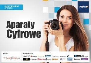 Najpopularniejsze aparaty cyfrowe w 2013 roku - raport specjalny serwisu Skąpiec.pl