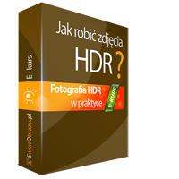 We wtorek rusza nowa edycja e-kursu Jak robić zdjęcia HDR? Uczestnicy otrzymują szkolenie Kreatywna ekspozycja
