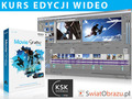 Kurs edycji wideo z Sony Creative Software: Ujęcia z klucza – dynamizowanie efektów wizualnych cz. V
