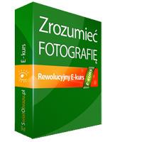 Zrozumieć fotografię - nowa edycja e-kursu
