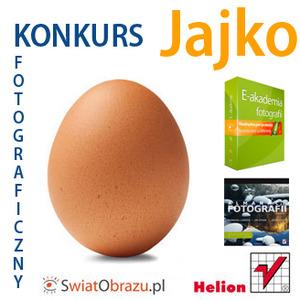 """Konkurs fotograficzny """"Jajko"""", III edycja"""