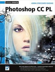 Photoshop CC PL. Szkoła efektu - nowość wydawnictwa Helion