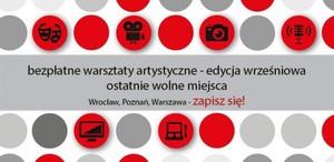 Bezpłatne warsztaty artystyczne - wrześniowa edycja w Szkołach Artystycznych ROE