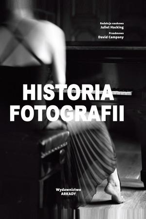 Historia fotografii - książka wydawnictwa Arkady
