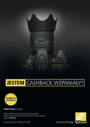 Jestem Cashback Wspaniały - nawet 2100 zł zwrotu w promocji firmy Nikon