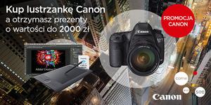 Canon ogłasza promocję na zaawansowane lustrzanki cyfrowe