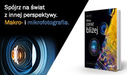 Obiektywy w makrofotografii – cz. 2