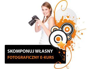 Skomponuj własny fotograficzny e-kurs - okazja na weekend!
