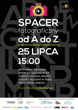 Tychy od A do Z - Tyskie Towarzystwo Fotograficzne zaprasza do wspólnego fotografowania tyskich osiedli