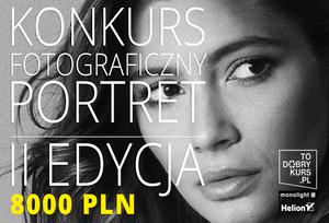 II edycja Konkursu Fotograficznego: Portret2015, do wygrania 8000zł