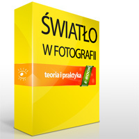 Nowy e-book! W kierunku lepszych zdjęć: Światło w fotografii - teoria i praktyka